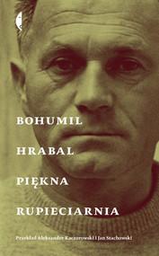 okładka Piękna rupieciarnia, Książka | Bohumil Hrabal
