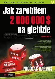 okładka Jak zarobiłem 2 000 000 $ na giełdzie, Książka | Nicolas Darvas