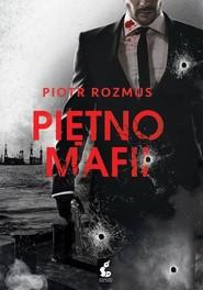 okładka Piętno mafii, Książka   Piotr Rozmus