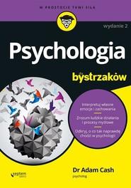 okładka Psychologia dla bystrzaków, Książka | Cash Adam