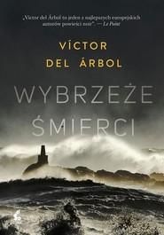 okładka Wybrzeże śmierci, Książka | Árbol Víctor del