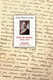 okładka Listy do siostry 1896-1933. Dziennik 1891-1895 (1950), Książka | Moraczewska Zofia