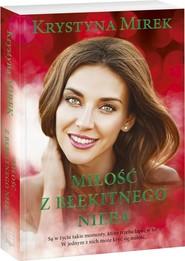 okładka Miłość z błękitnego nieba, Książka | Krystyna Mirek