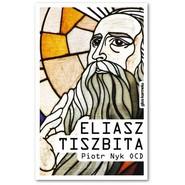 okładka Eliasz Tiszbita, Książka   Nyk Piotr