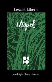okładka Utopek, Książka | Libera Leszek