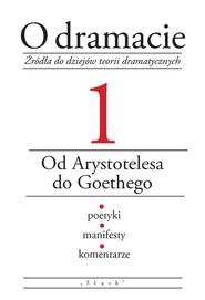 okładka O dramacie Tom 1 Od Arystotelesa do Goethego, Książka | Udalska Eleonora