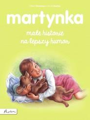 okładka Martynka. Małe historie na lepszy humor, Książka | Gilbert Delahaye