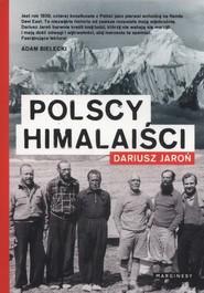 okładka Polscy himalaiści, Książka   Jaroń Dariusz