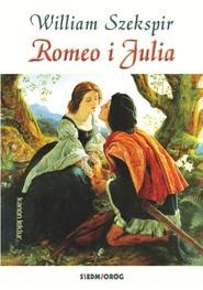 okładka Romeo i Julia, Książka | William Szekspir
