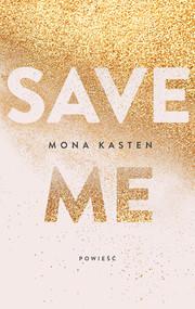 okładka Save me, Książka | Mona  Kasten