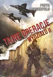 okładka Czerwona ofensywa 6 Tajne operacje oddziału II, Książka   Piotr Langenfeld