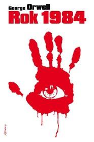 okładka Rok 1984, Książka | George Orwell