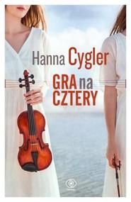 okładka Gra na cztery, Książka | Hanna Cygler