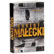 okładka Najgorsze dopiero nadejdzie, Książka | Robert Małecki