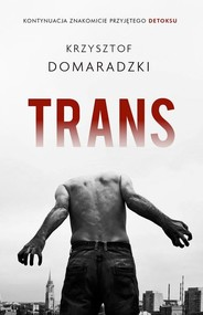 okładka Trans, Książka   Krzysztof Domaradzki