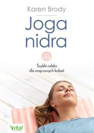 okładka Joga nidra Szybki relaks dla zmęczonych kobiet, Książka | Brody Karen