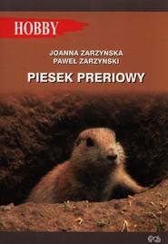 okładka Piesek preriowy, Książka | Joanna Zarzyńska, Paweł Zarzyński