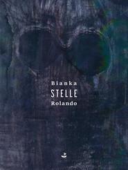 okładka Stelle, Książka | Bianka Rolando