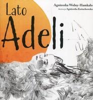 okładka Lato Adeli, Książka | Agnieszka Wolny-Hamkało