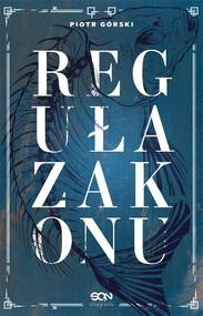 okładka Reguła zakonu, Książka | Piotr Górski