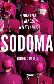 okładka Sodoma. Hipokryzja i władza w Watykanie, Książka | Frederic Martel