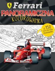 okładka Ferrari Panoramiczna kolorowanka, Książka |