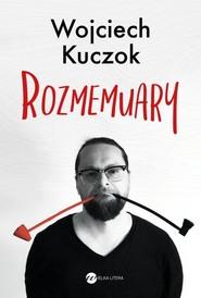 okładka Rozmemuary, Książka | Wojciech Kuczok