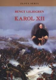 okładka Karol XII, Książka | Liljegren Bengt