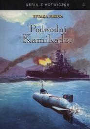 okładka Podwodni kamikadze, Książka | Yokota Yutaka