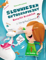 okładka Słowniczek ortograficzny Cecylki Knedelek, Książka | Joanna  Krzyżanek, Zenon Wiewiurka