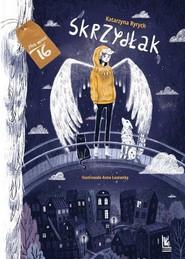 okładka Skrzydłak, Książka | Katarzyna  Ryrych