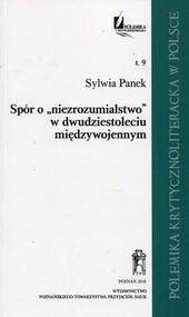 okładka Spór o niezrozumialstwo w dwudziestoleciu międzywojennym Tom 9, Książka | Panek Sylwia