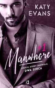 okładka Manwhore +1 Tom 2, Książka | Katy Evans