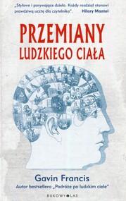 okładka Przemiany ludzkiego ciała, Książka | Francis Gavin