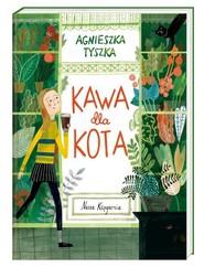 okładka Kawa dla kota, Książka | Agnieszka Tyszka