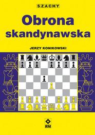 okładka Obrona skandynawska, Książka | Jerzy Konikowski