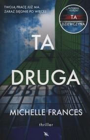 okładka Ta druga, Książka | Michelle Frances
