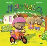 okładka Marysia Trzy historie na wiosnę, Książka | Berkane Nadia