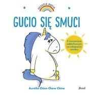 okładka Uczucia Gucia Gucio się smuci, Książka | Aurelie Chien, Chow Chine