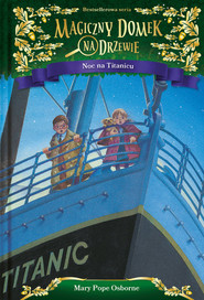 okładka Noc na Titanicu, Książka   Pope Osborne Mary