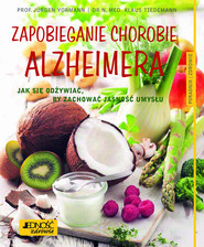 okładka Zapobieganie chorobie Alzheimera Jak się odżywiać, by zachować jasność umysłu Poradnik zdrowie, Książka | Jürgen Vormann, Klaus Tiedemann