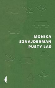 okładka Pusty las, Książka   Monika Sznajderman
