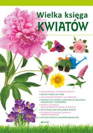 okładka Wielka księga kwiatów, Książka |