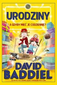 okładka Urodziny A gdyby mieć je codziennie, Książka | David  Baddiel