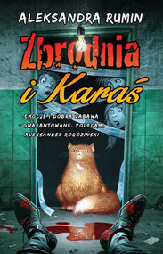 okładka Zbrodnia i Karaś, Książka | Rumin Aleksandra