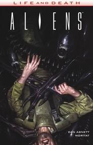 okładka Aliens Life and Death Tom 3, Książka | Dan Abnett, Moritat