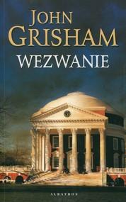 okładka Wezwanie, Książka | John  Grisham
