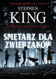 okładka Smętarz dla zwierzaków, Książka | Stephen King
