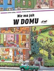 okładka Nie ma jak W DOMU, Książka | Doro Gobel, Peter Knorr