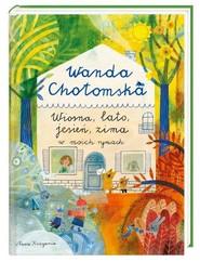 okładka Wiosna lato jesień, zima w moich rymach, Książka | Chotomska Wanda